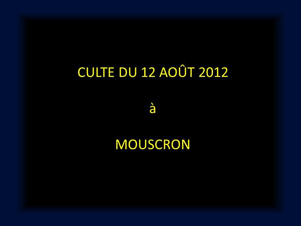 CULTE DU 12 AOÛT 2012 à MOUSCRON