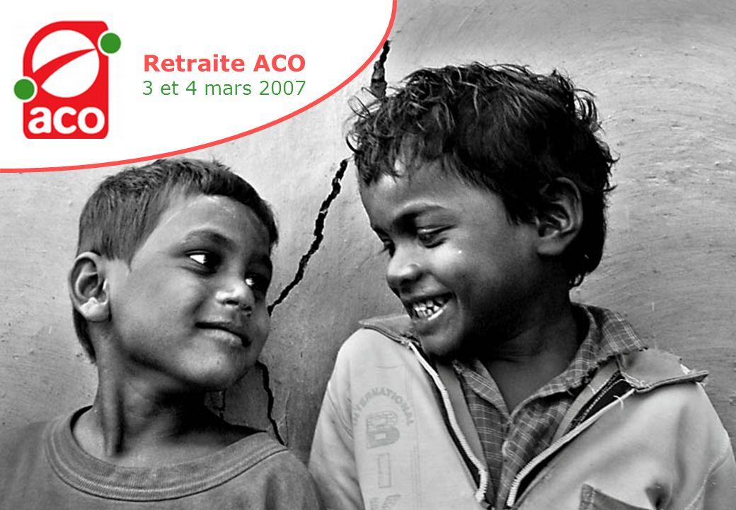 Retraite ACO 3 et 4 mars 2007