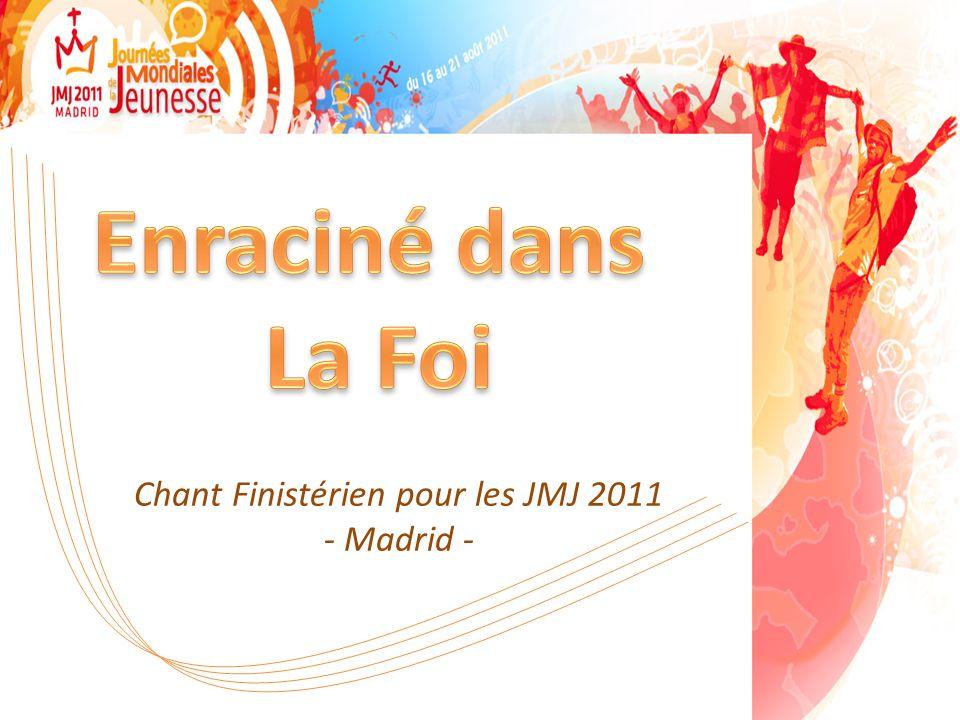 Chant Finistérien pour les JMJ 2011 - Madrid -