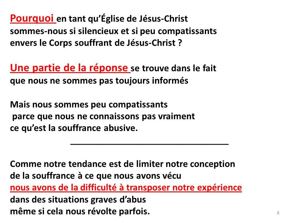 Pourquoi en tant quÉglise de Jésus-Christ sommes-nous si silencieux et si peu compatissants envers le Corps souffrant de Jésus-Christ .