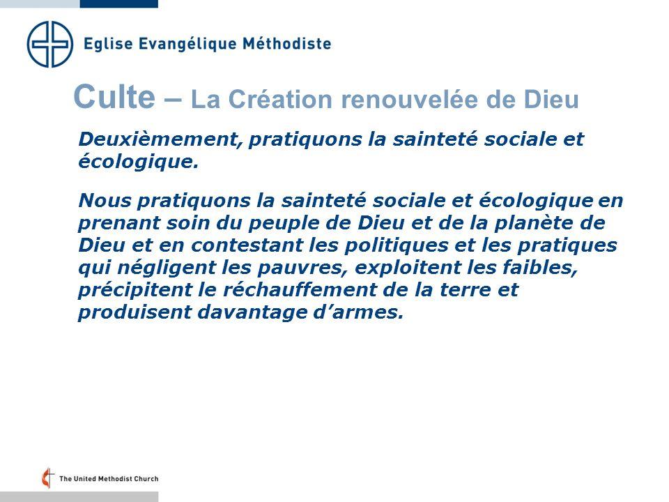 Culte – La Création renouvelée de Dieu Troisièmement, vivons et agissons dans lespérance.