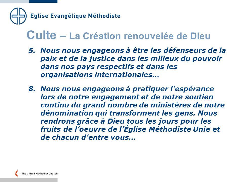 Culte – La Création renouvelée de Dieu 5.