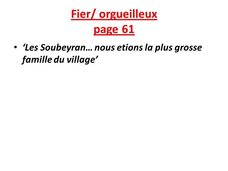 Fier/ orgueilleux page 61 Les Soubeyran… nous etions la plus grosse famille du village