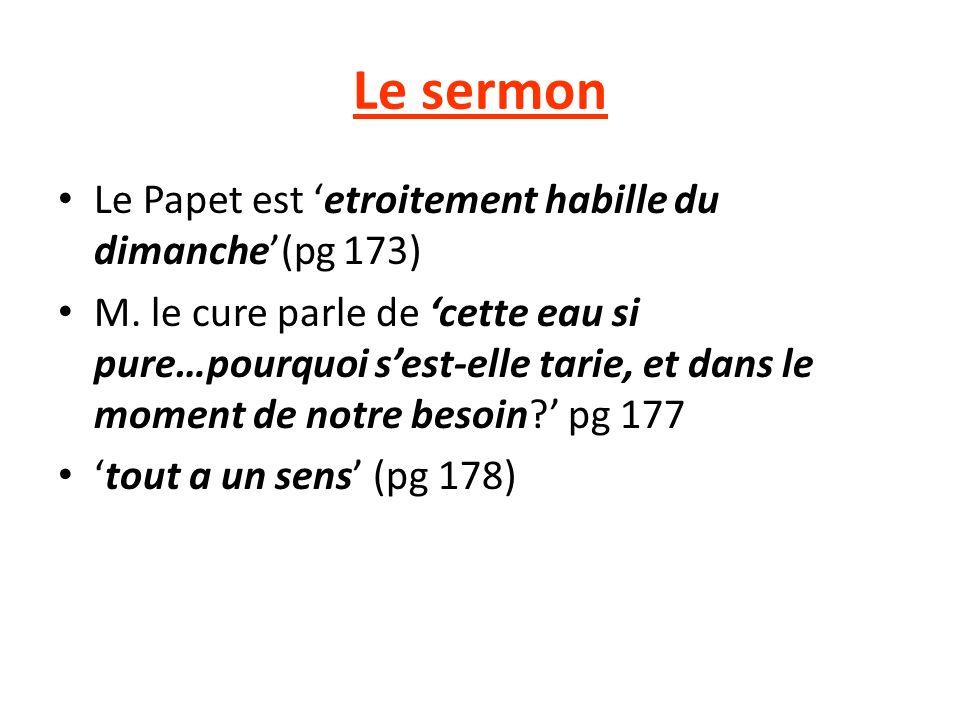Le sermon Le Papet est etroitement habille du dimanche(pg 173) M.