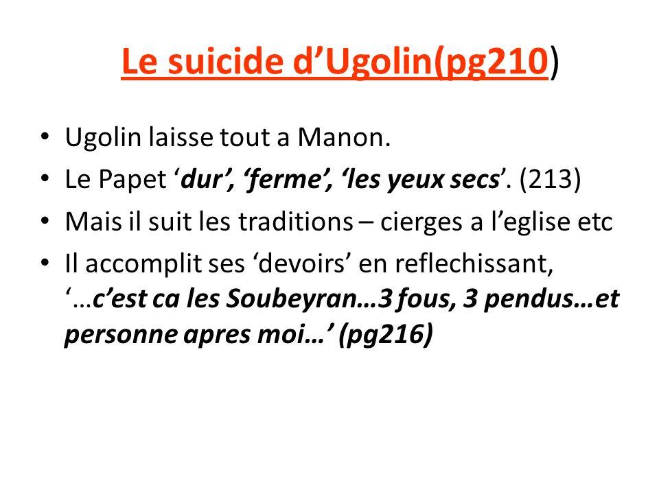 Le suicide dUgolin(pg210) Ugolin laisse tout a Manon.