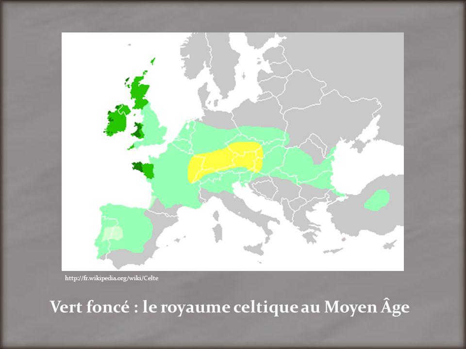 Vert foncé : le royaume celtique au Moyen Âge http://fr.wikipedia.org/wiki/Celte