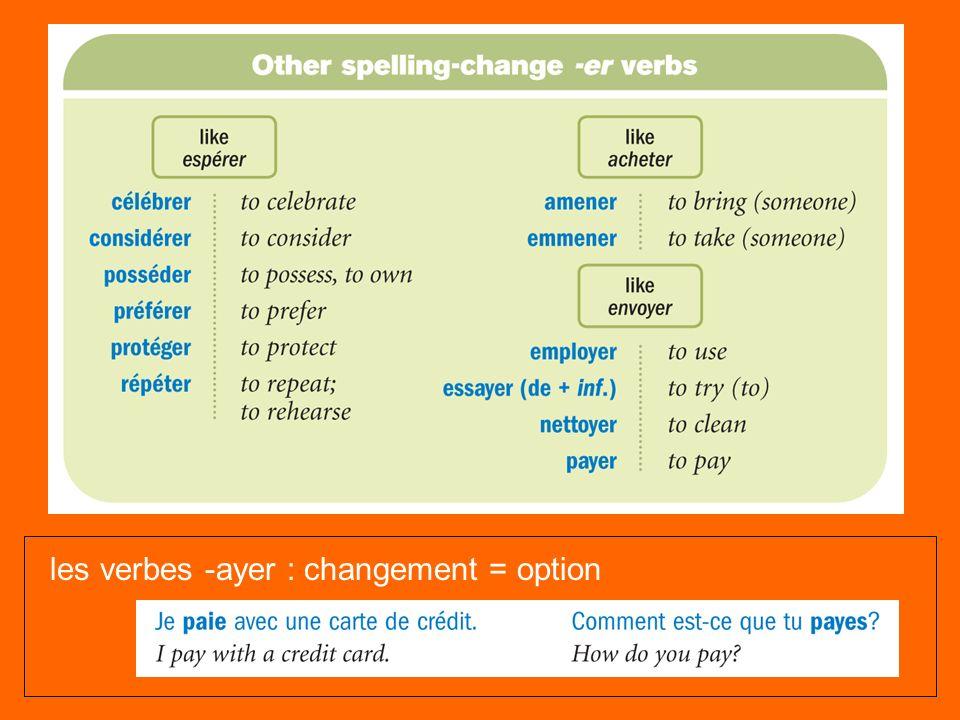 les verbes -ayer : changement = option