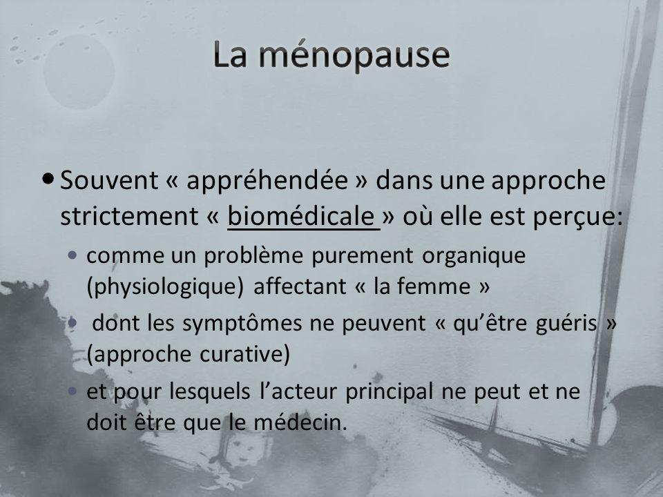 Souvent « appréhendée » dans une approche strictement « biomédicale » où elle est perçue: comme un problème purement organique (physiologique) affecta