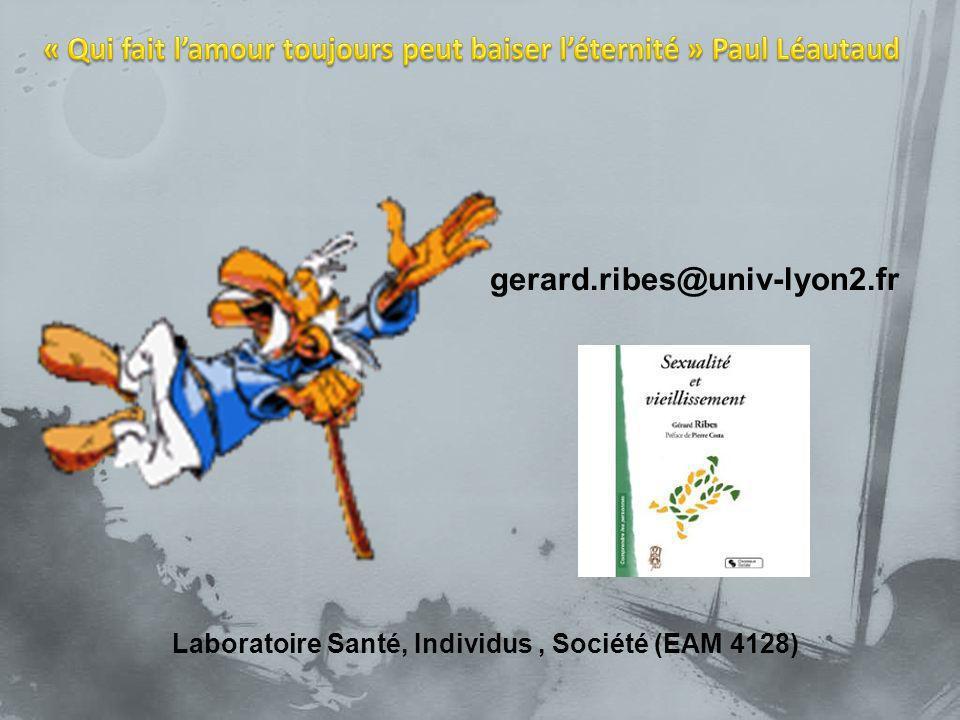 gerard.ribes@univ-lyon2.fr Laboratoire Santé, Individus, Société (EAM 4128)