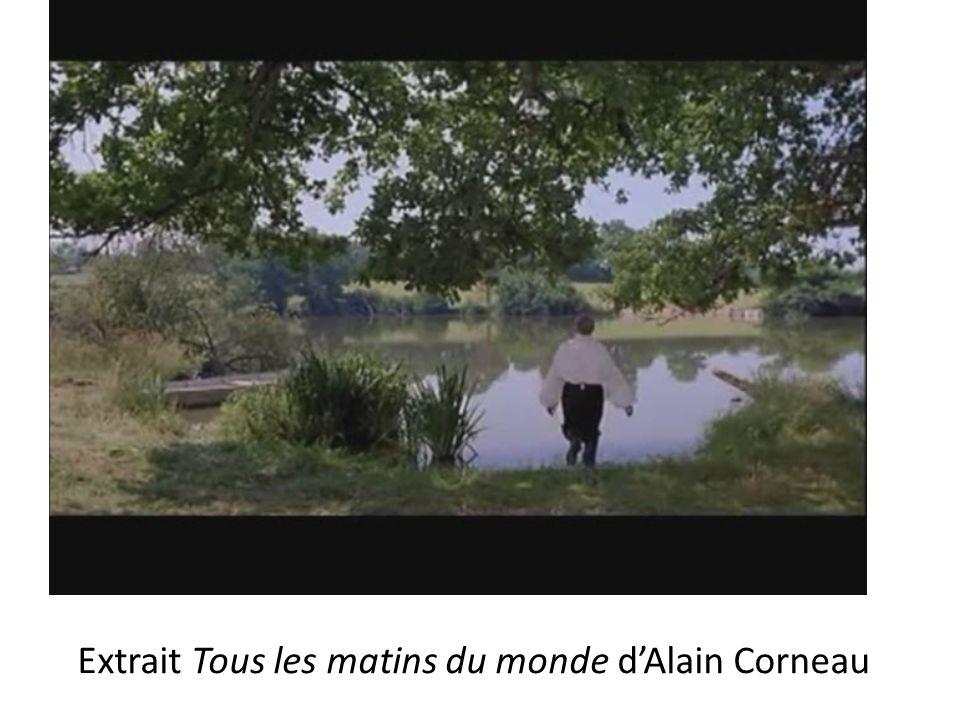 Extrait Tous les matins du monde dAlain Corneau