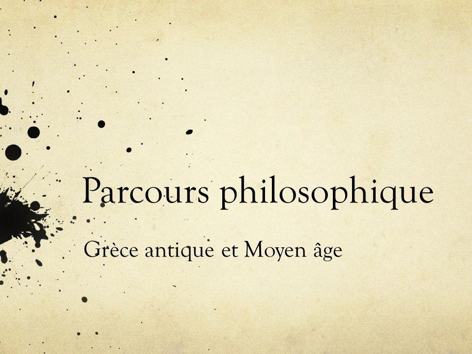 Parcours philosophique Grèce antique et Moyen âge