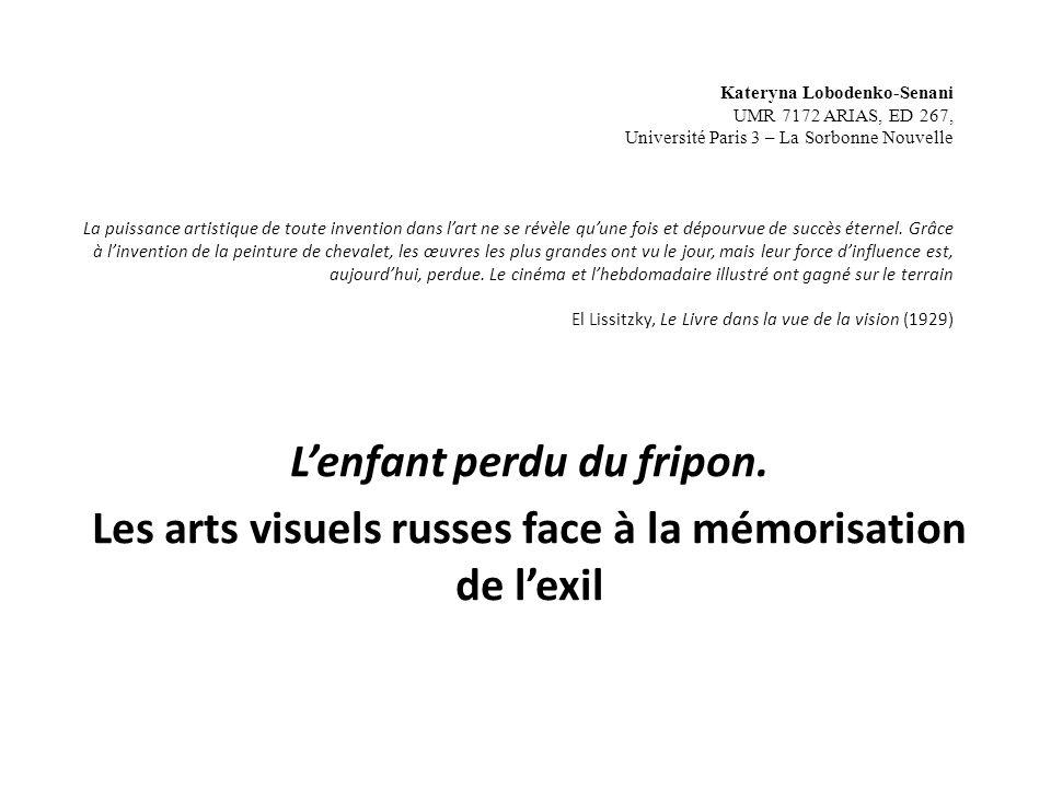 Kateryna Lobodenko-Senani UMR 7172 ARIAS, ED 267, Université Paris 3 – La Sorbonne Nouvelle La puissance artistique de toute invention dans lart ne se