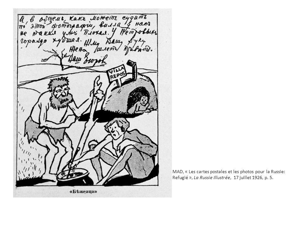 MAD, « Les cartes postales et les photos pour la Russie: Refugié », La Russie Illustrée, 17 juillet 1926, p. 5.