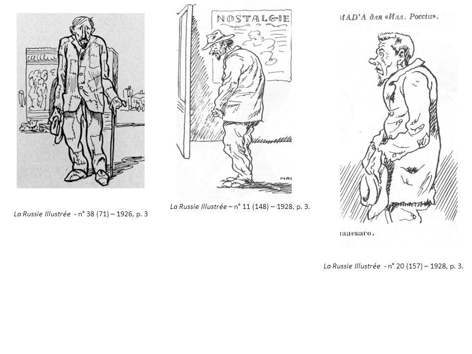La Russie Illustrée - n° 20 (157) – 1928, p. 3. La Russie Illustrée - n° 38 (71) – 1926, p. 3 La Russie Illustrée – n° 11 (148) – 1928, p. 3.