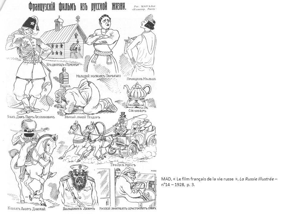 MAD, « Le film français de la vie russe », La Russie Illustrée – n°14 – 1928, p. 3.