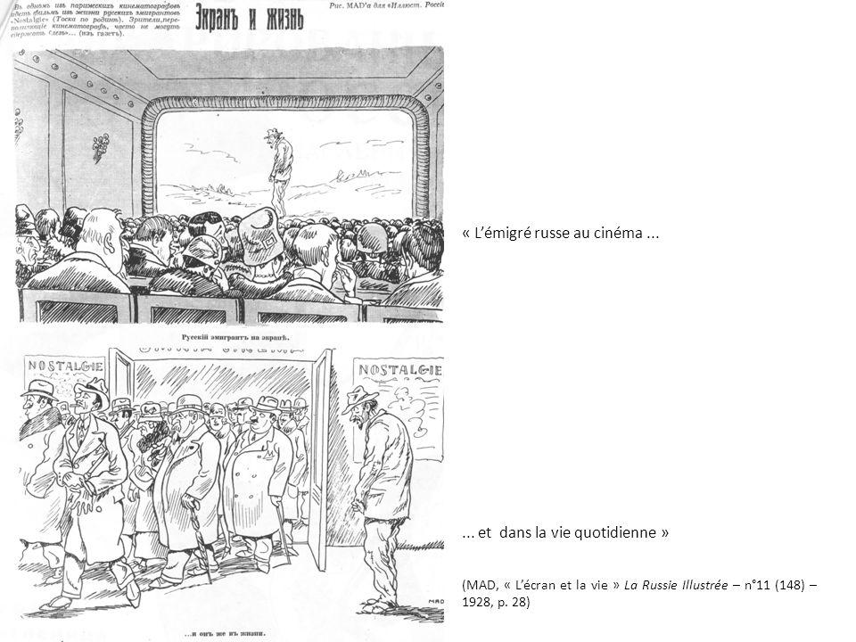 « Lémigré russe au cinéma...... et dans la vie quotidienne » (MAD, « Lécran et la vie » La Russie Illustrée – n°11 (148) – 1928, p. 28)