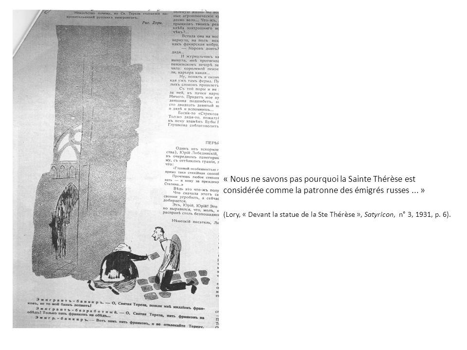 « Nous ne savons pas pourquoi la Sainte Thérèse est considérée comme la patronne des émigrés russes... » (Lory, « Devant la statue de la Ste Thérèse »