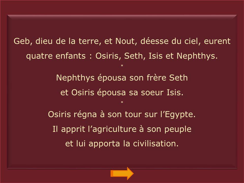 GebNout IsisOsirisSethNephtys Horus