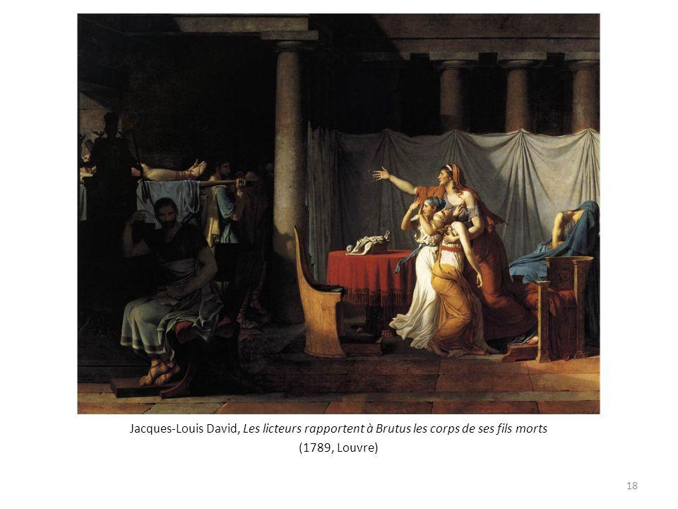 Jacques-Louis David, Les licteurs rapportent à Brutus les corps de ses fils morts (1789, Louvre) 18