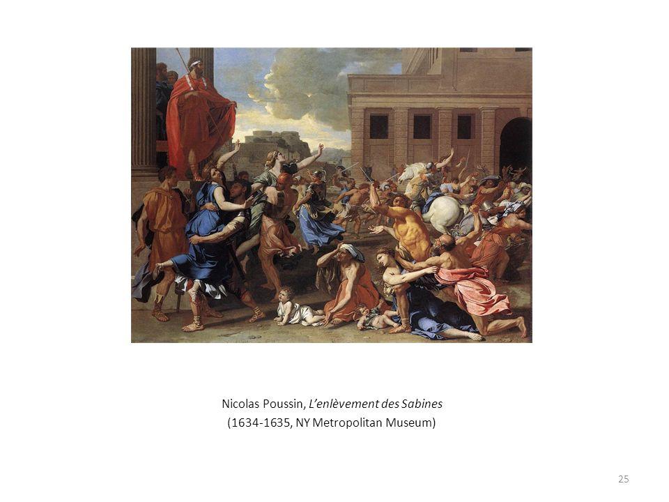 Nicolas Poussin, Lenlèvement des Sabines (1634-1635, NY Metropolitan Museum) 25