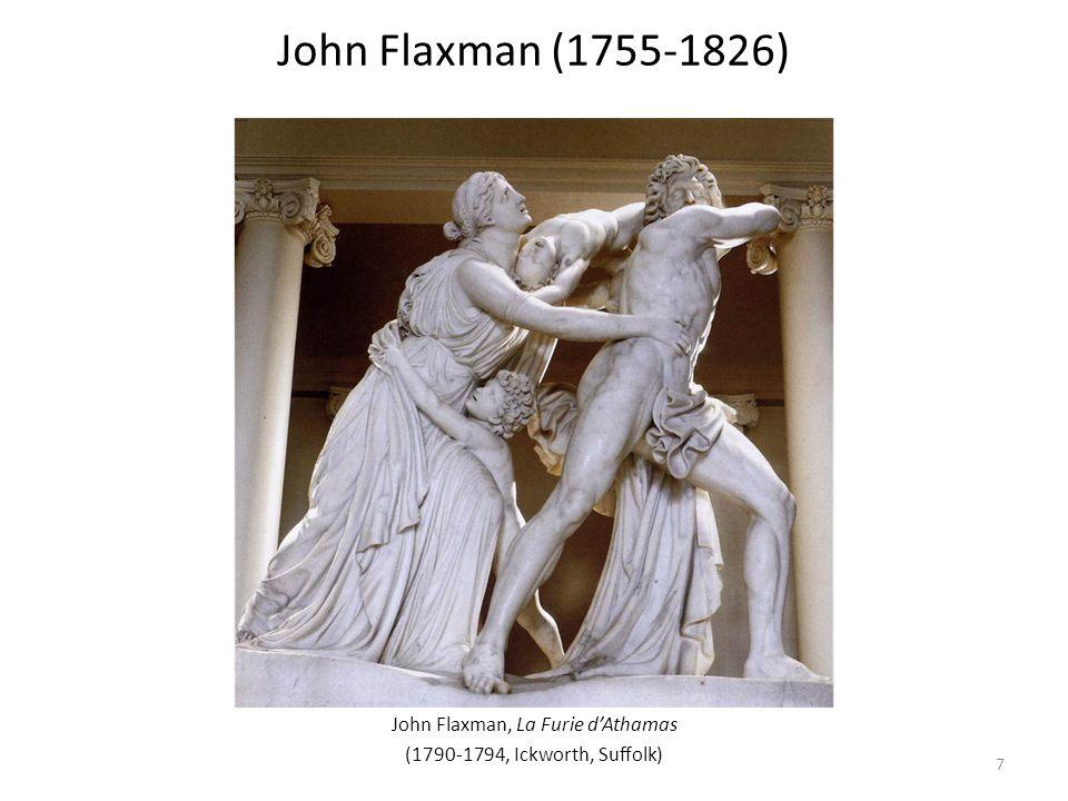 John Flaxman, La Furie dAthamas (1790-1794, Ickworth, Suffolk) John Flaxman (1755-1826) 7