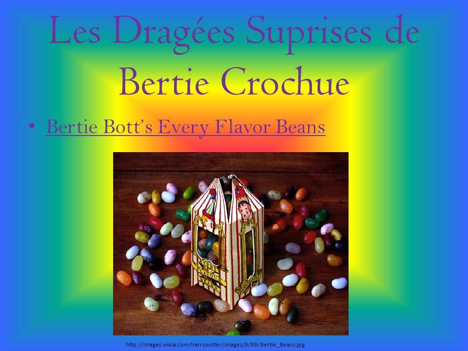 Les Dragées Suprises de Bertie Crochue Bertie Botts Every Flavor Beans http://images.wikia.com/harrypotter/images/9/99/Bertie_Beans.jpg