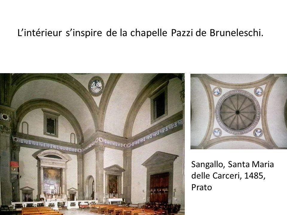 Lintérieur sinspire de la chapelle Pazzi de Bruneleschi.