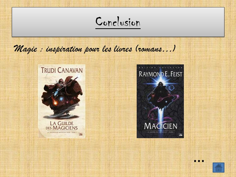 Conclusion Magie : inspiration pour les livres (romans…) …