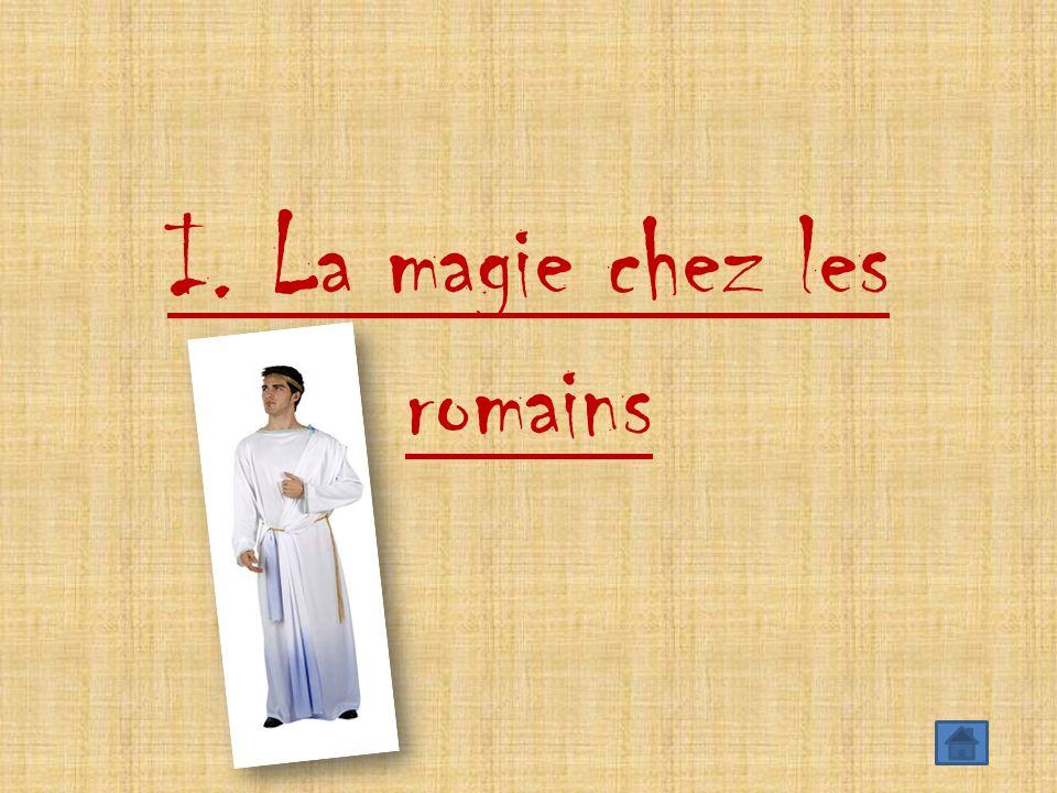 I. La magie chez les romains