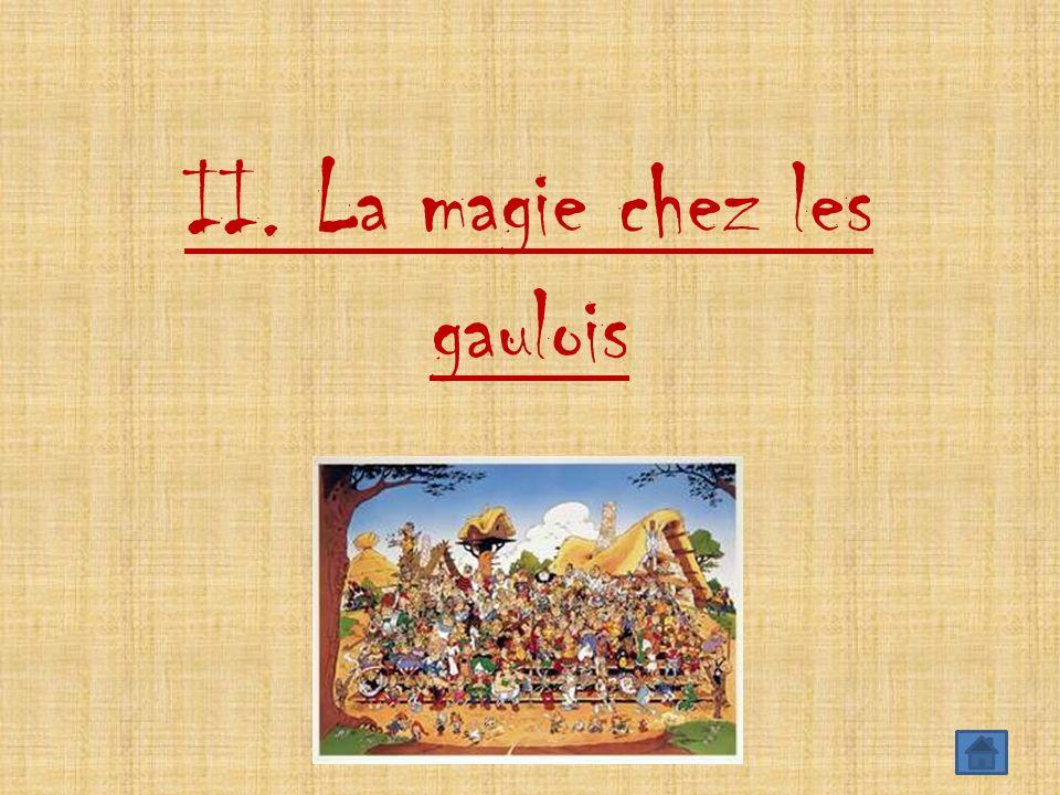 II. La magie chez les gaulois