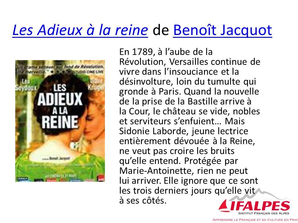 Les Adieux à la reineLes Adieux à la reine de Benoît JacquotBenoît Jacquot En 1789, à laube de la Révolution, Versailles continue de vivre dans linsouciance et la désinvolture, loin du tumulte qui gronde à Paris.