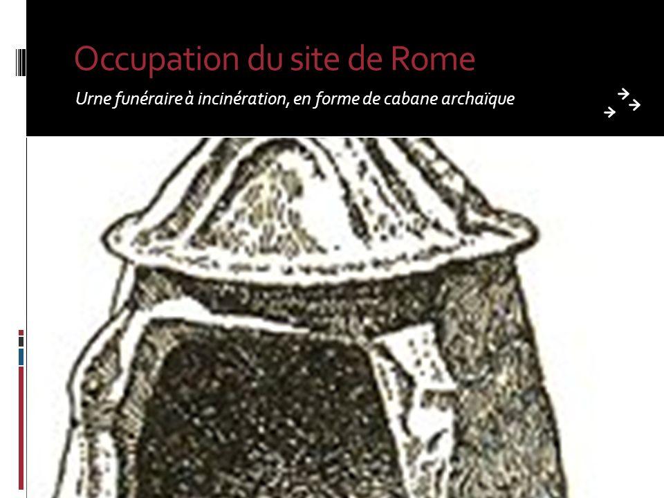 Occupation du site de Rome Urne funéraire à incinération, en forme de cabane archaïque