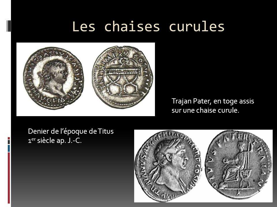 Les chaises curules Denier de lépoque de Titus 1 er siècle ap.