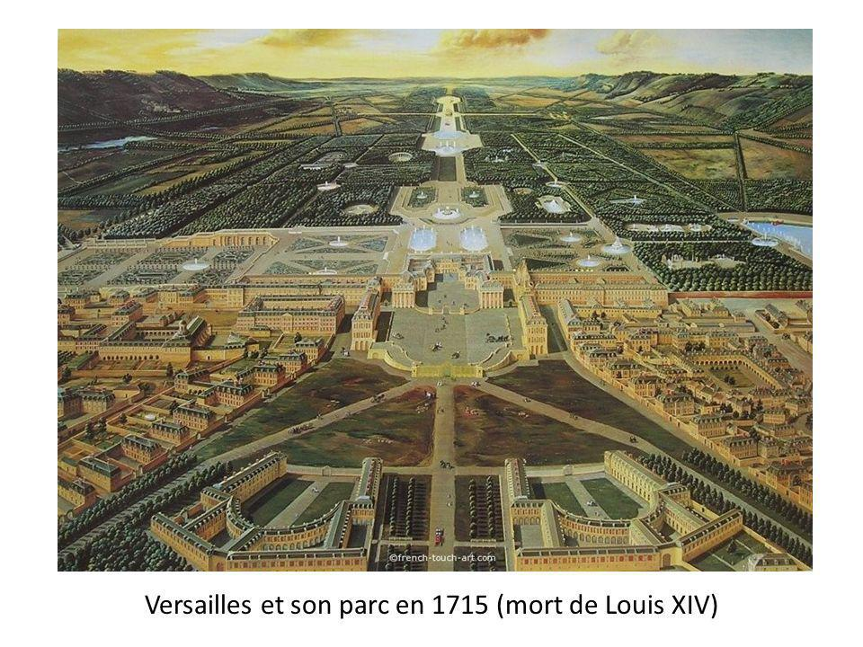 Versailles et son parc en 1715 (mort de Louis XIV)