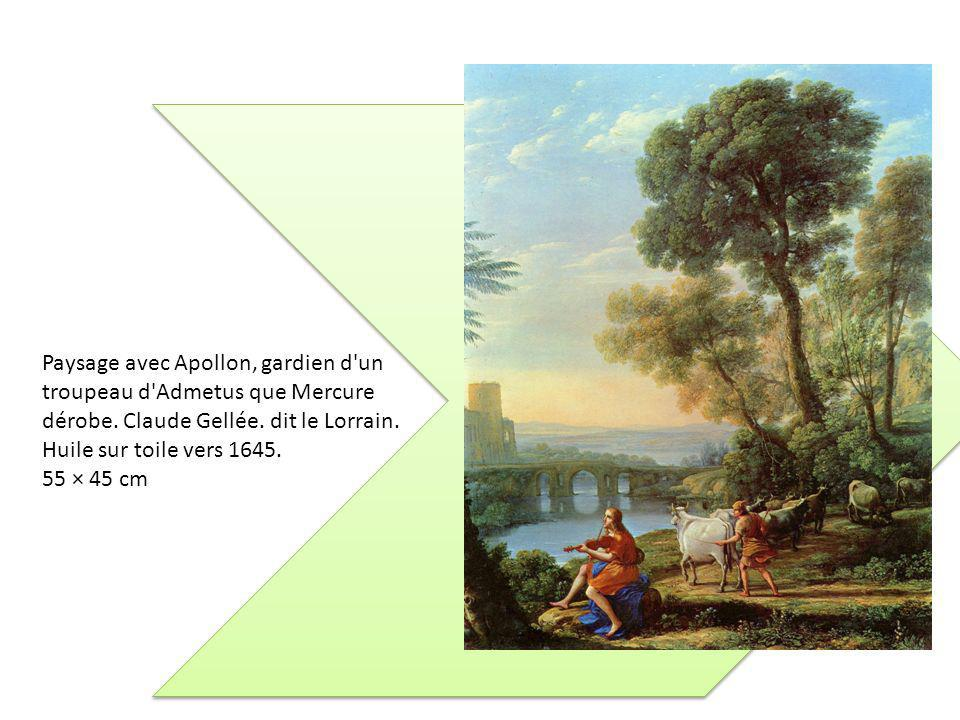 Paysage avec Apollon, gardien d un troupeau d Admetus que Mercure dérobe.