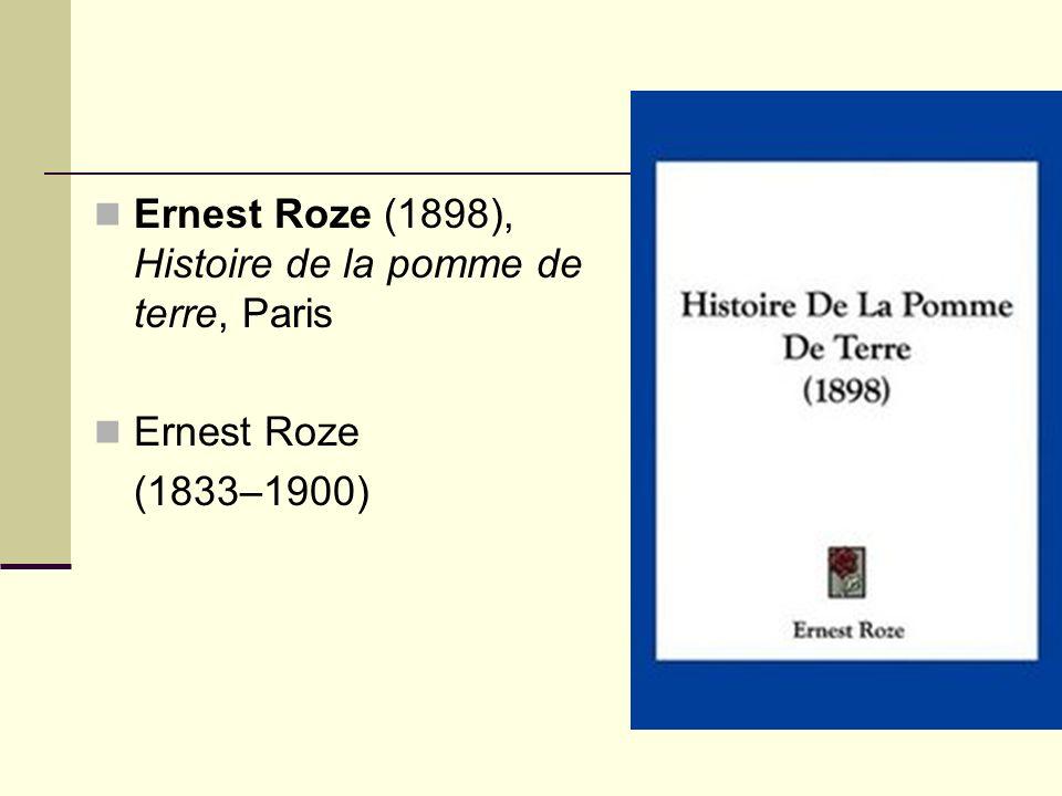 Ernest Roze (1898), Histoire de la pomme de terre, Paris Ernest Roze (1833–1900)