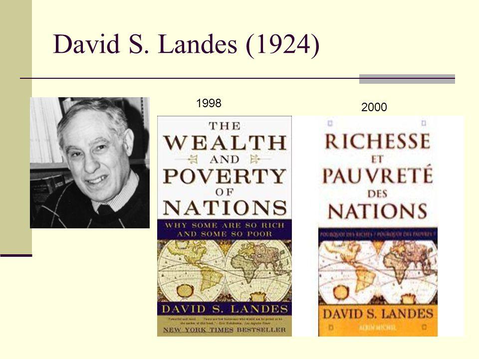 David S. Landes (1924) 1998 2000