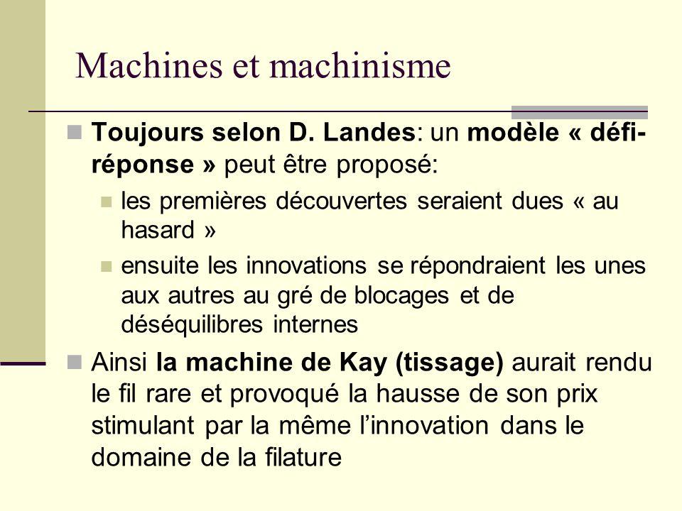Machines et machinisme Toujours selon D.