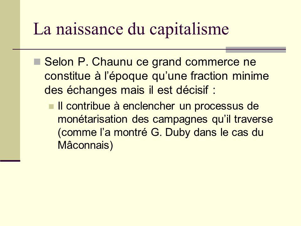 La naissance du capitalisme Selon P.