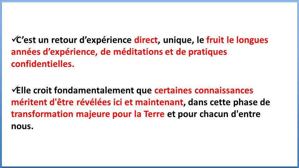 Cest un retour dexpérience direct, unique, le fruit le longues années dexpérience, de méditations et de pratiques confidentielles.
