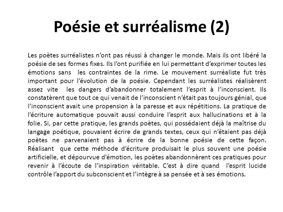 Poésie et surréalisme (2) Les poètes surréalistes nont pas réussi à changer le monde.