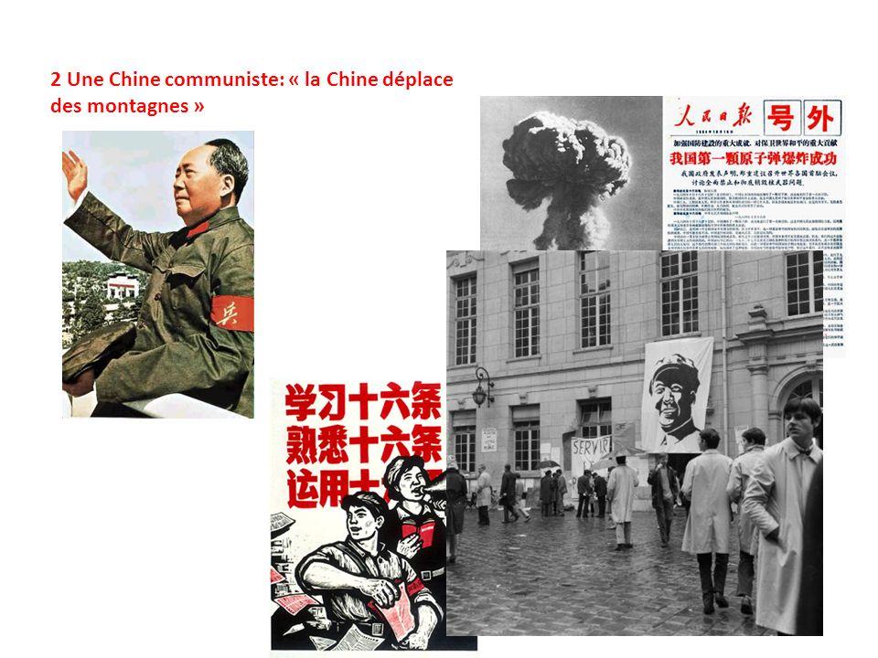 2 Une Chine communiste: « la Chine déplace des montagnes »