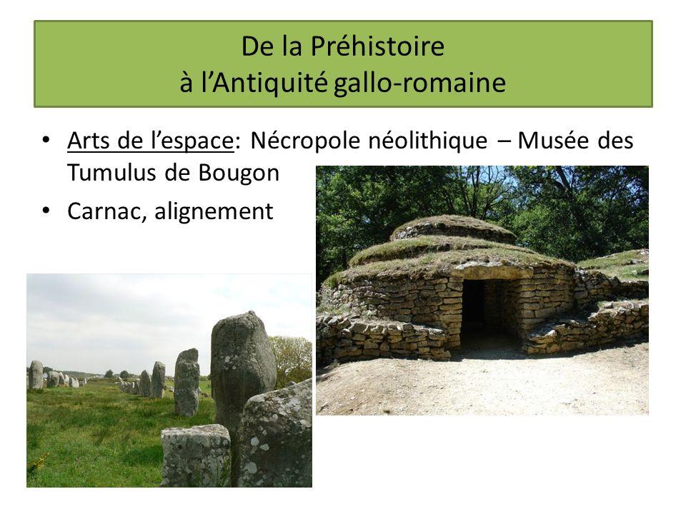 De la Préhistoire à lAntiquité gallo-romaine Arts de lespace: Nécropole néolithique – Musée des Tumulus de Bougon Carnac, alignement