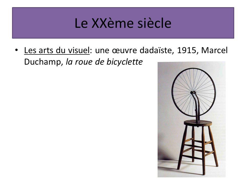 Le XXème siècle Les arts du visuel: une œuvre dadaïste, 1915, Marcel Duchamp, la roue de bicyclette