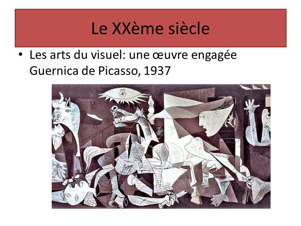 Le XXème siècle Les arts du visuel: une œuvre engagée Guernica de Picasso, 1937