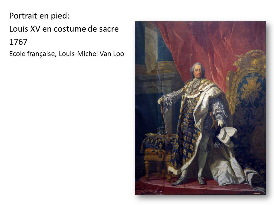 Portrait en pied: Louis XV en costume de sacre 1767 Ecole française, Louis-Michel Van Loo