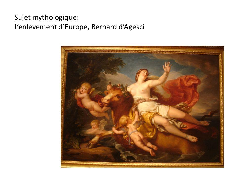 Sujet mythologique: Lenlèvement dEurope, Bernard dAgesci