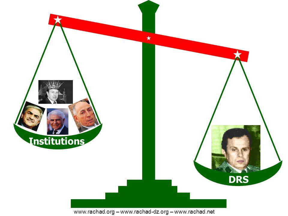 DRS Institutions www.rachad.org – www.rachad-dz.org – www.rachad.net