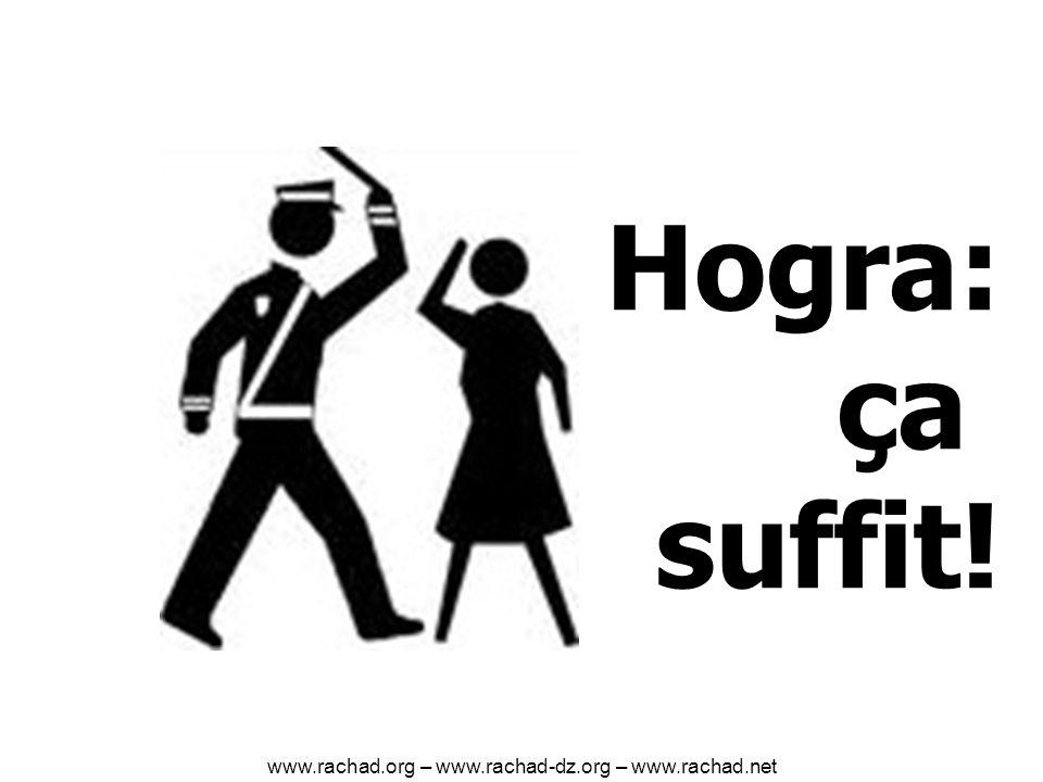 Hogra: ça suffit! www.rachad.org – www.rachad-dz.org – www.rachad.net