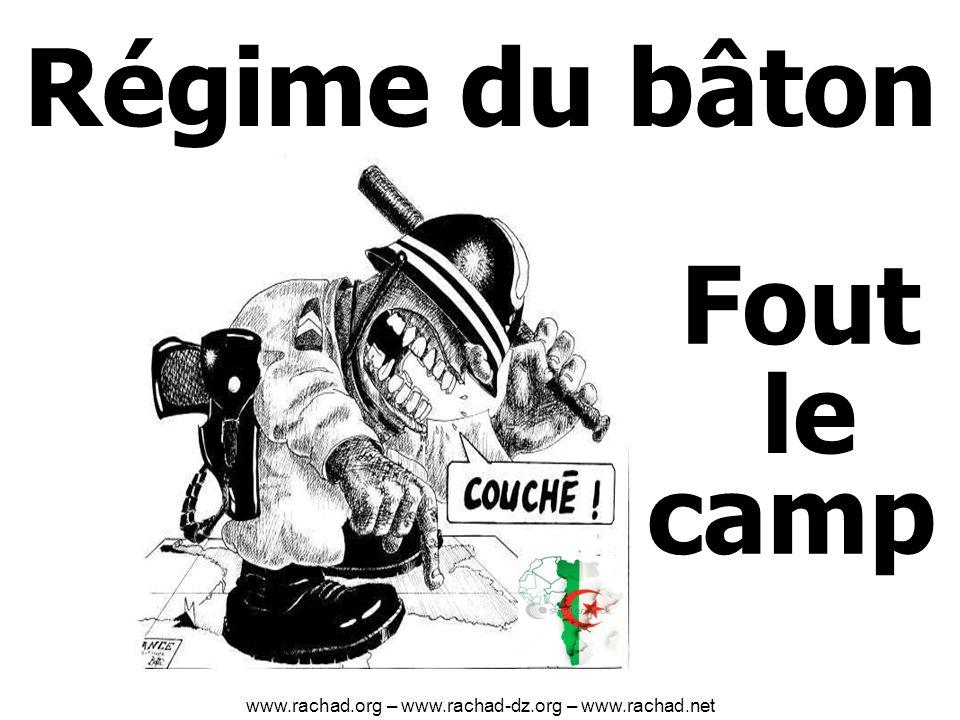 Fout camp Régime du bâton le www.rachad.org – www.rachad-dz.org – www.rachad.net
